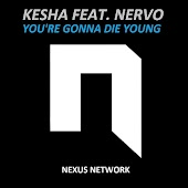 You're Gonna Die Young (IC & Nordh Extended Remix) [feat. Nervo]