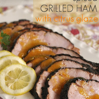 Spiced Grilled Ham with Citrus Glaze and Ham Giveaway.