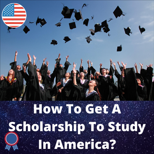Scholarship to study in America