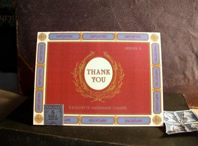 Cigar Box Thank You