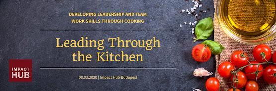 Leading Through the Kitchen