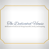 The Dedicated House