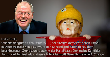 """Photo: Lieber Gott, schenke der guten alten Dame """"SPD"""", der ältesten demokratischen Partei in Deutschland einen glaubwürdigen Kanzlerkandidaten der zu dem beschlossenen Grundsatzprogramm der Partei passt. Der jetzige Kandidat hat zu viel Beinfreiheit – o Herr, die Not ist groß! Bitte gib uns eine 2. Chance."""