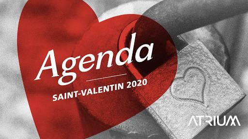 Agenda Saint-Valentin 2020 Atrium