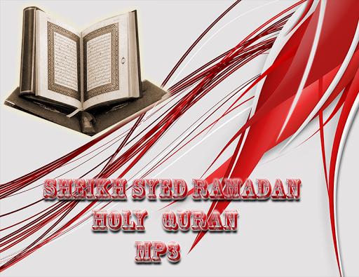 Sheikh Syed Ramadan Coran MP3