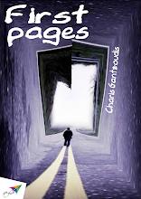 Photo: First pages, Charis Gantzoudis, Translation from Greek: Stella Ntagouma, Saita publications, March 2014, ISBN: 978-618-5040-65-9 Download it for free at: www.saitabooks.eu/2014/03/ebook.86.html