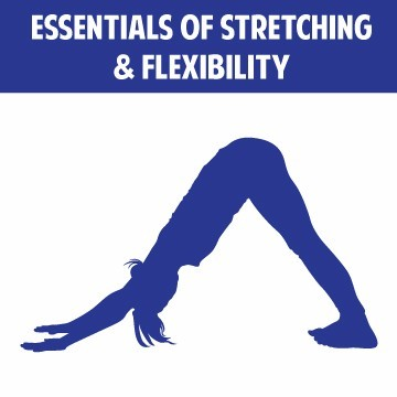 Specialized training in the essentials of stretching and flexibility.