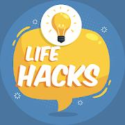 Life Hacks - How to Make