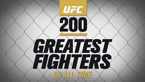 UFC 200 Greatest Fighters of All Time thumbnail