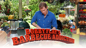 Bobby Flay's Barbecue Addiction thumbnail