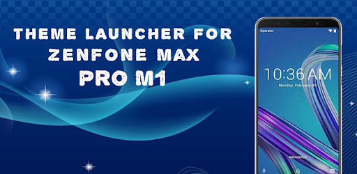 Launcher & Theme for Asus ZenFone Max Pro (M1) - Apps on