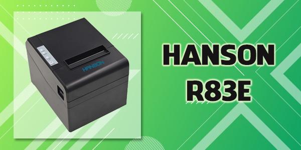 Máy in bill - hóa đơn Hanson R83E giá rẻ, chất lượng