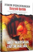 Fikih Pergerakan Sayyid Quthb | RBI