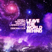 Leave The World Behind (Radio Edit) (feat. Deborah Cox)