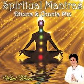 Spiritual Mantras: Dhuns & Chants Mix