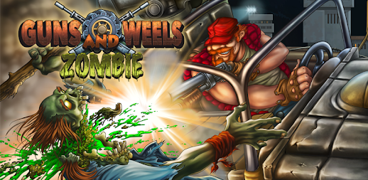 Guns And Wheels Zombie (Full) APK