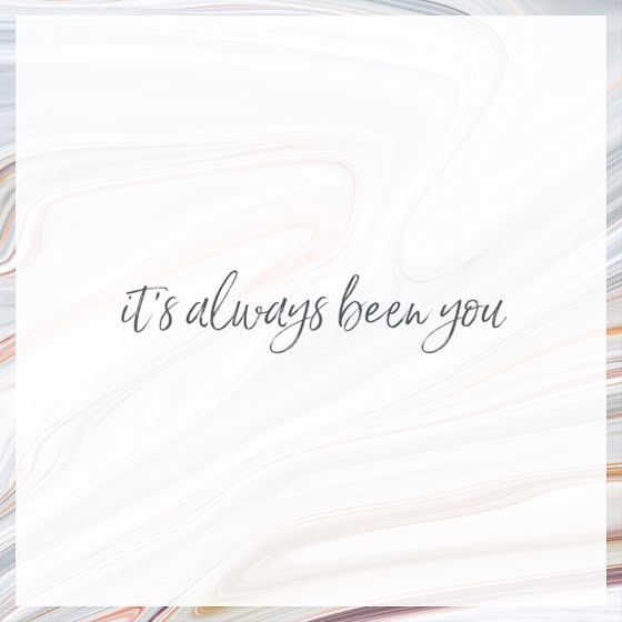 It's Always Been You - Valentine's Day Template