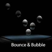 Bounce & Bubble