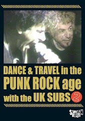 Dance & Travel in the Punk Rock Age with the UK Subs 2