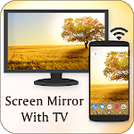Screen Mirroring For All TV: Screen Mirroring 1.5