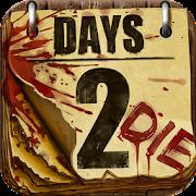 Days 2 Die