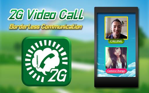 2G Video Calls Chat
