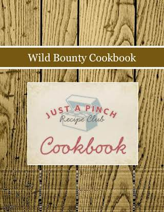 Wild Bounty Cookbook