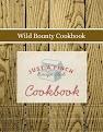 Wild Bounty Cookbook