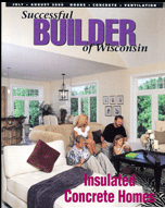 Designer/Builder Successful Builder of Wisconsin Feature Insulated Concrete Home