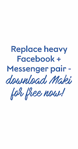Maki: Facebook and Messenger in one awesome app 8