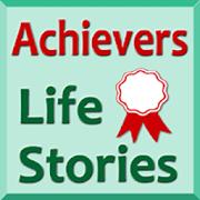 Achievers Life Stories