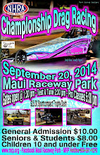"""Photo: Bruce Wheeler's photos from the September 20, 2014 Drag Races at Maui Raceway Park.  PLEASE NOTE: these images are fully copyrighted, by the photographer. Usage without formal permission is prohibited by law. (IN OTHER WORDS; try ask fo' use 'em...please.)  DVDs of all full-size, high resolution images are available dirt cheap. For pricing, please inquire c/o wheelerdealer @ maui-angels . com  For Maui Raceway Park track info online: http://www.mrp.org  For Maui Raceway Park on Facebook: https://www.facebook.com/maui.raceway.park?fref=ts  To see all of my online Maui drags and travel photography albums go here: http://www.maui-angels.com/wheelerdealer/photoalbums.html  Please visit my Wheeler Dealer AA/Fuel Dragsters web pages: http://www.maui-angels.com/wheelerdealer  And, please """"like"""" the Wheeler Dealer Facebook page: https://www.facebook.com/pages/Bruce-Wheelers-Wheeler-Dealer-AAFuel-Dragsters/119133934834675?ref=ts&fref=ts  Poster art mahalo to Mark Caires Designs"""