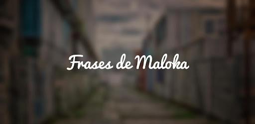 Frases De Maloka 2 E Um Favelado Para Status Aplicaciones