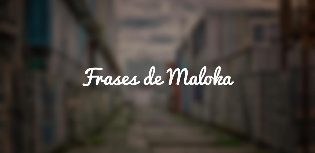 Download Frases De Maloka De 2 Y Un Favelado Por Estado