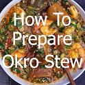 How to prepare okro stew (Okra Stew) icon