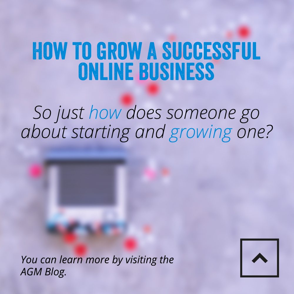 How to Grow a Successful Online Business