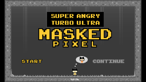 Super Angry Masked Pixel