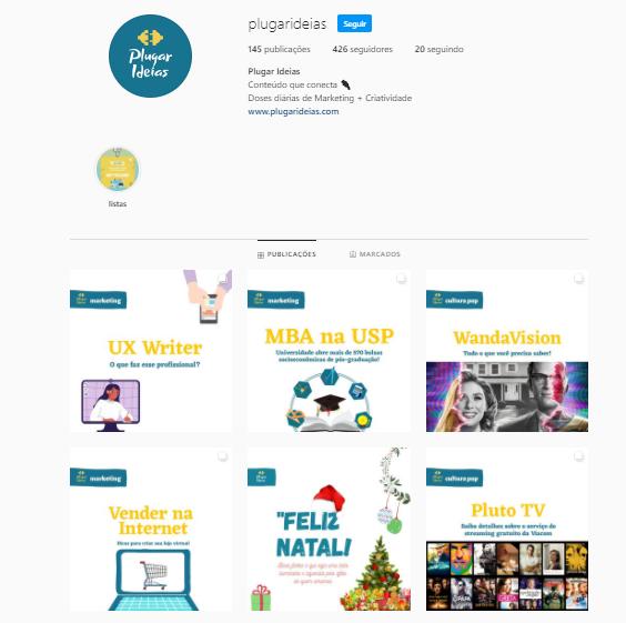 Esse é o feed do perfil do Plugar Ideias no Instagram. As publicações postadas aparecem em ordem cronológica de postagem.