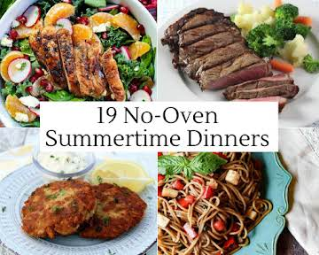 19 No-Oven Summertime Dinners