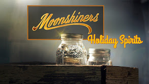 Moonshiners: Holiday Spirits thumbnail