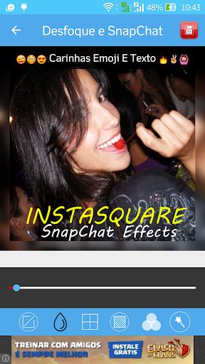 InstaSquare e Efeitos SnapChat