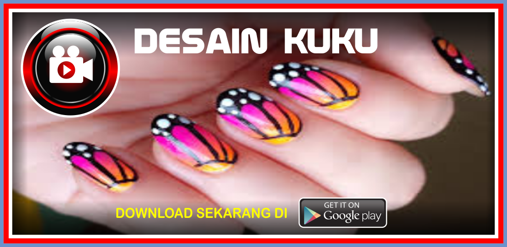 Download Video Desain Kuku Apk Latest Version App For Android Devices