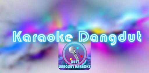 Kini hadir Duet Karaoke Dangdut Video Terbaru