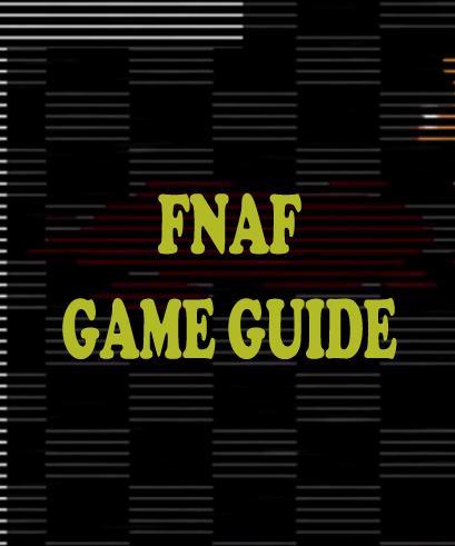 Guide FNAF Five Night