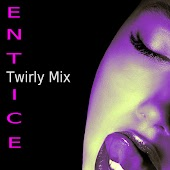 Entice (Twirly Mix)