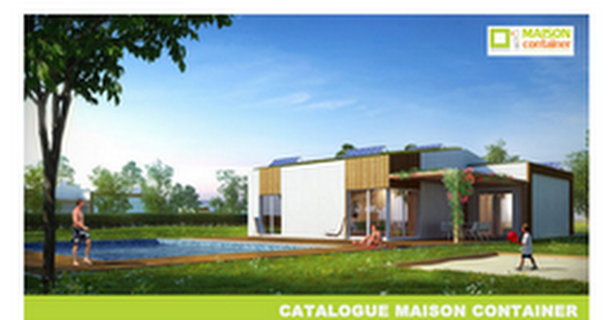 Catalogue maison container google docs for Maison 6 container