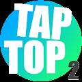 TAP TOP 2!