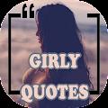Girly Quotes &  Sayings - Attitude & Status  Girls