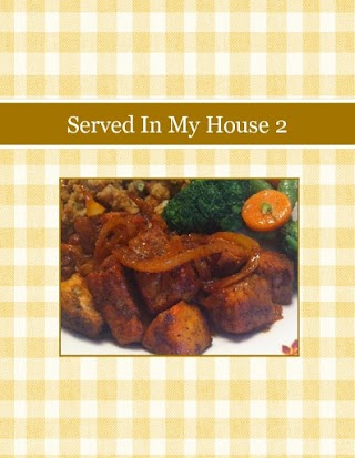 Served In My House 2