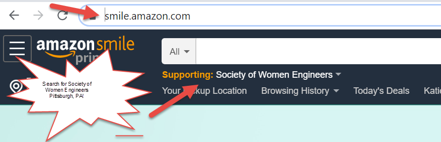 Machine generated alternative text: = amazons  Search hr Societyof  Women E ngineers  Pitsburgh, PA  mile.amazon.com  Supporting: Society of Women Engineers  Your  up Location Browsing History  Today's Deals  Katu